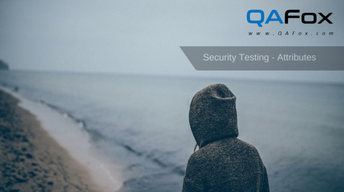 Security Testing – Attributes