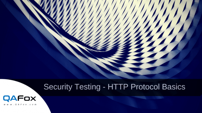 Security Testing – HTTP Protocol Basics