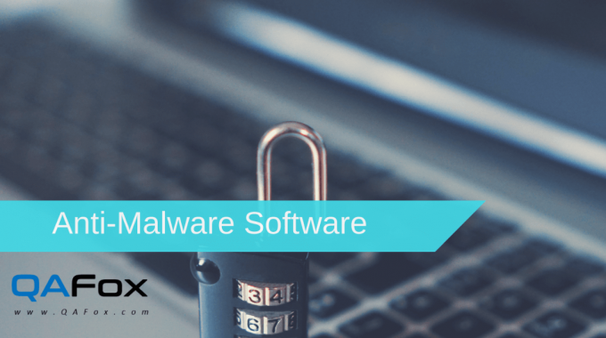 Security Testing – Anti-Malware Software