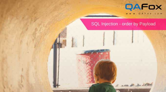 SQL Injection – order by Payload – Part 6