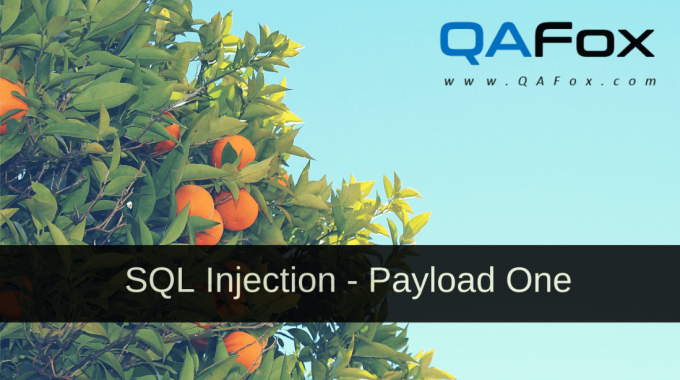 SQL Injection – Payload One – Part 3