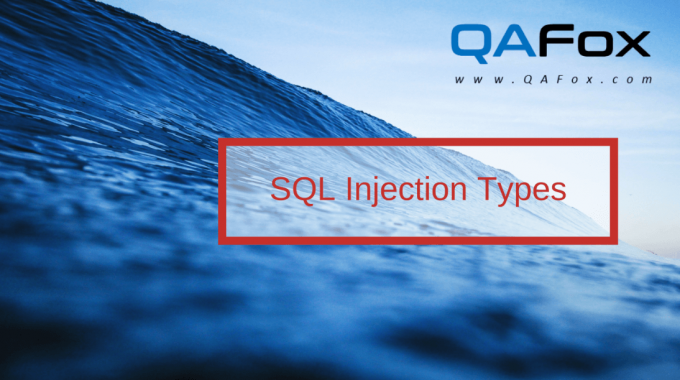 SQL Injection – The Types – Part 2