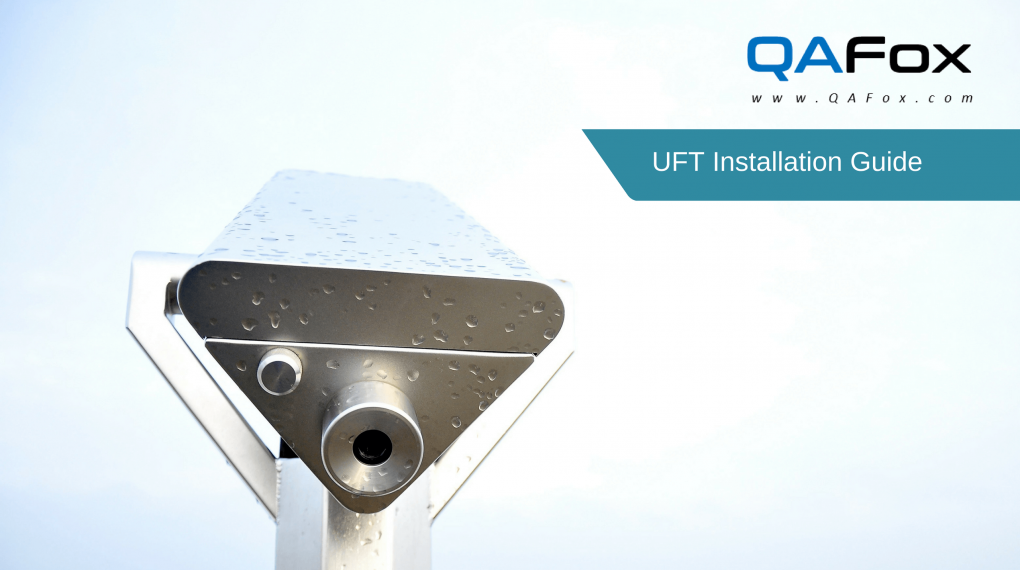 UFT Installation guide – Step by Step
