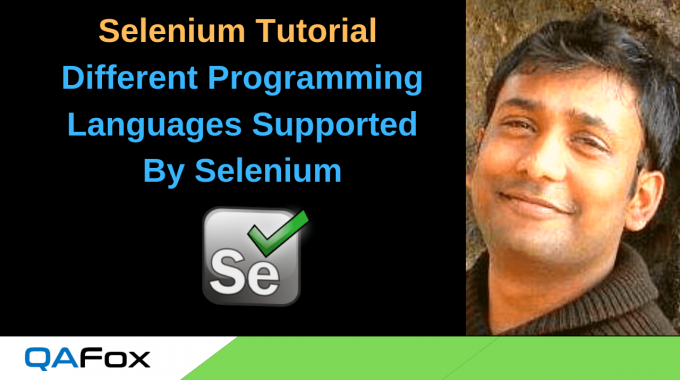 What are the different programming languages supported by Selenium?