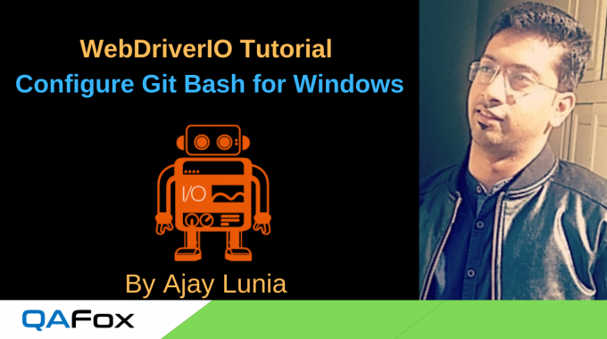 WebDriverIO – Install Git Bash for Windows and Configure