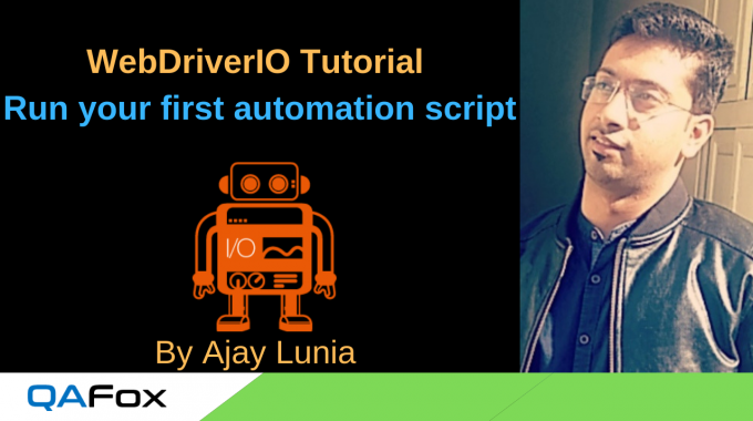 WebDriverIO – Run your first automation script