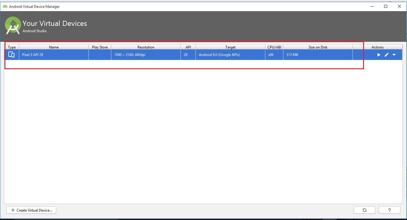 Appium - Android Studio - Emulator Creation - Vitual Devices List