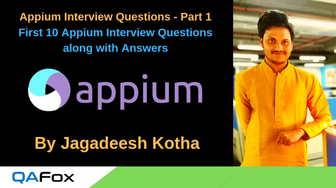 Appium Interview Questions and Answers – Part 1 (10 Questions)