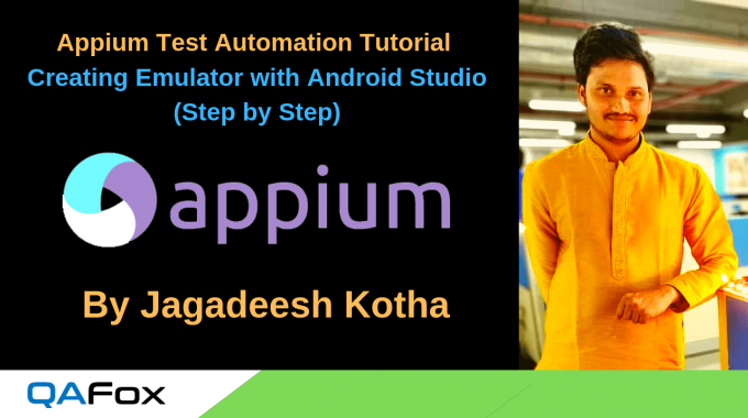 Appium – Creating an Emulator with Android Studio