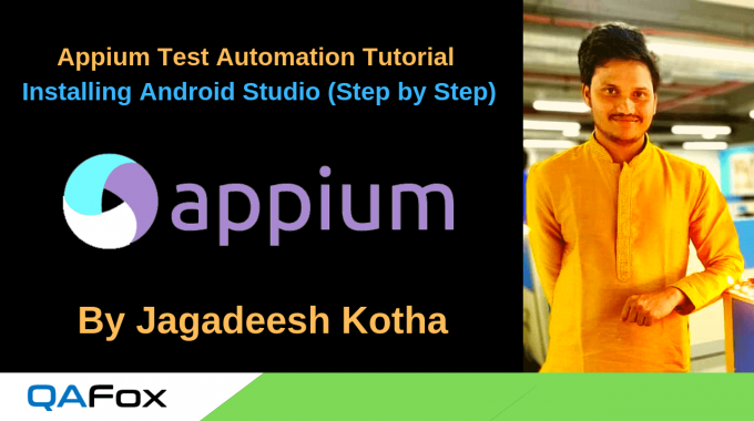 Appium – Downloading and Installing Android Studio