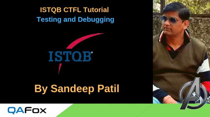 ISTQB CTFL – Testing and Debugging