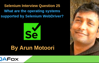 Selenium Interview Question 25 – What are the operating systems supported by Selenium WebDriver?
