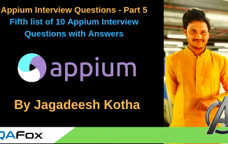 Appium Interview Questions and Answers – Part 5 (10 Questions)