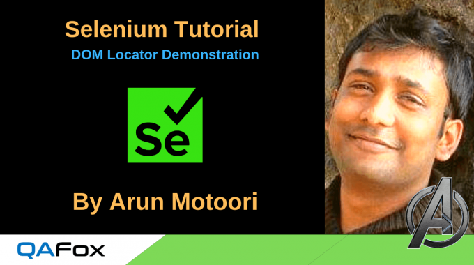 Locators for Selenium – Demonstrating DOM Locators