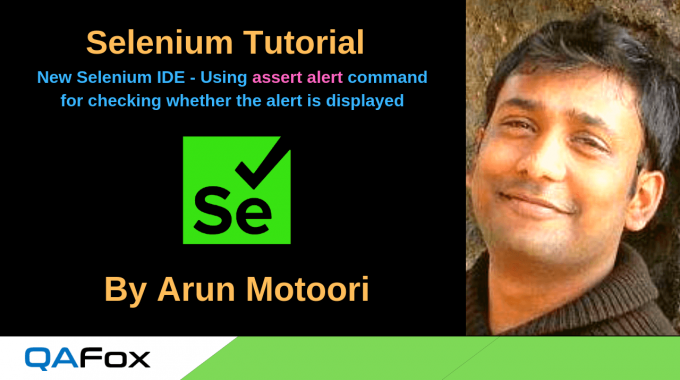 New Selenium IDE – Using 'assert alert' command to check whether the alert is displayed