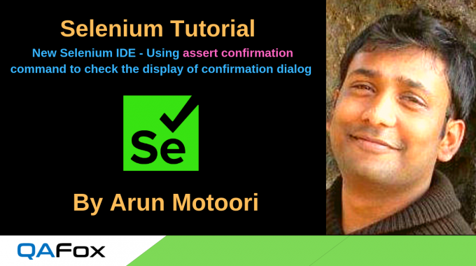 New Selenium IDE – Using 'assert confirmation' command to check whether the confirmation dialog is displayed