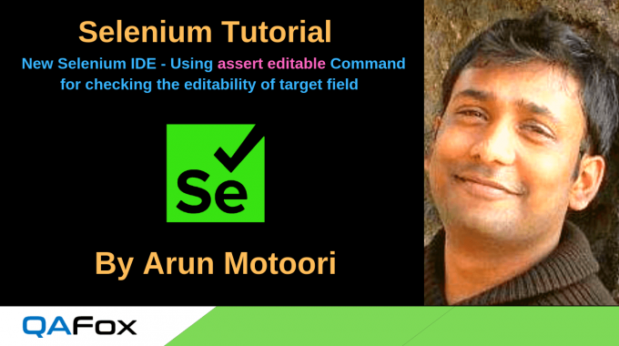 New Selenium IDE – Using 'assert editable' command to check whether the target field is editable