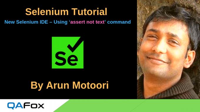 New Selenium IDE – Using 'assert not text' command