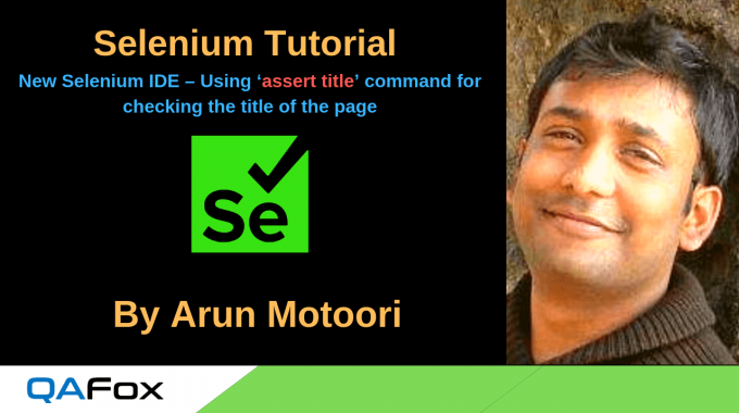 New Selenium IDE – Using 'assert title' command for checking the title of the page