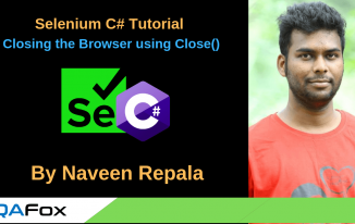 Selenium C Sharp – Closing the Browser using Close()