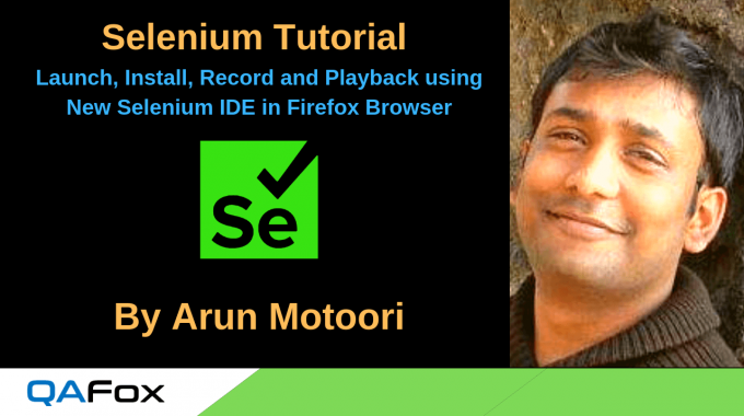 Install, Launch, Record and Playback using Selenium IDE in Firefox Browser