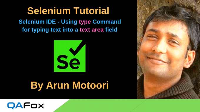 New Selenium IDE – Using type command for typing text into text area field