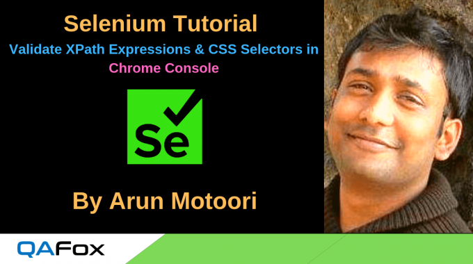 Selenium Locators – Validate XPath Expressions and CSS Selectors in Chrome Console
