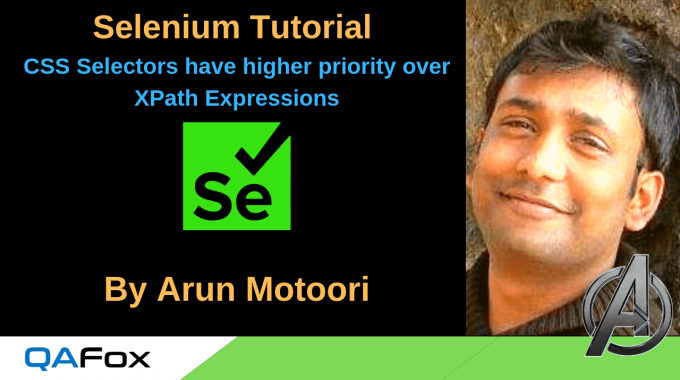Selenium Locators – CSS Selectors have higher priority over XPath Expressions