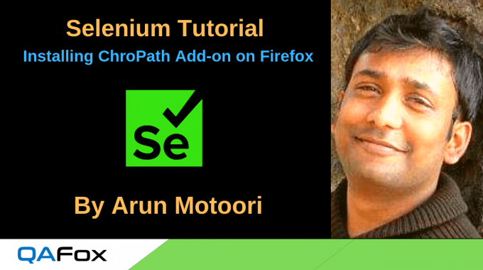 Selenium Locators – Installing ChroPath Add-on on Firefox Browser
