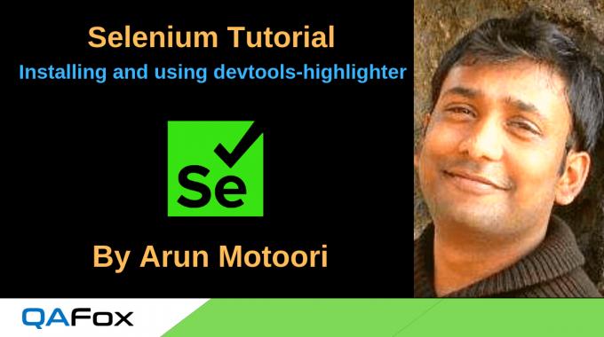 Selenium Locators – Installing and using devtools-highlighter add-on