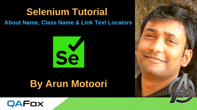 Selenium – More details about Name, Class Name and Link Text Locators