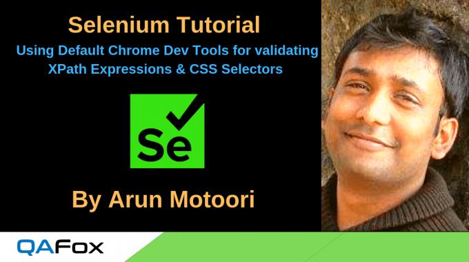 Selenium Locators – Default Chrome Dev Tools for validating XPath Expressions and CSS Selectors