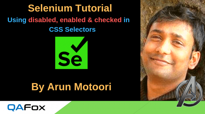 Selenium Locators – Using disabled, enabled and checked in CSS Selectors