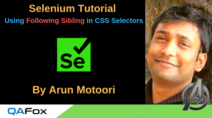 Selenium Locators – Using Following Sibling in CSS Selectors