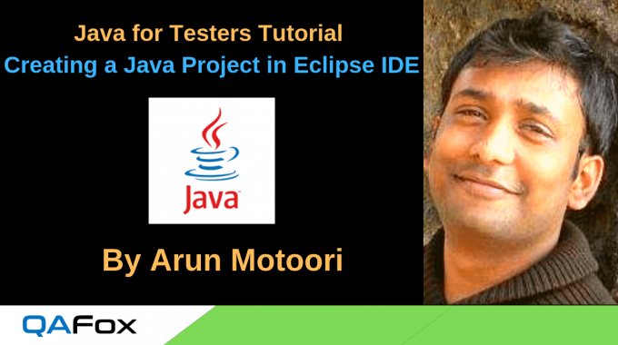 Java for Testers – Creating a Java Project in Eclipse IDE