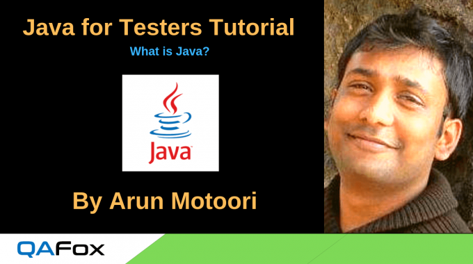 Java for Testers – What is Java?