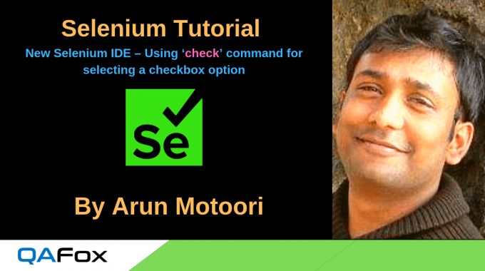 New Selenium IDE – Using 'check' command for selecting a checkbox option