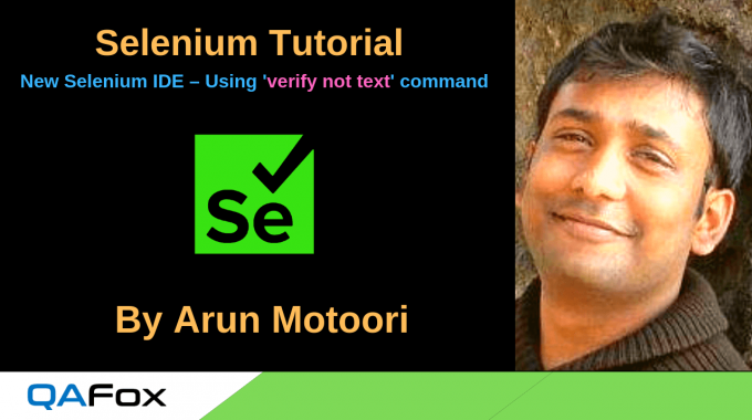 New Selenium IDE – Using 'verify not text' command