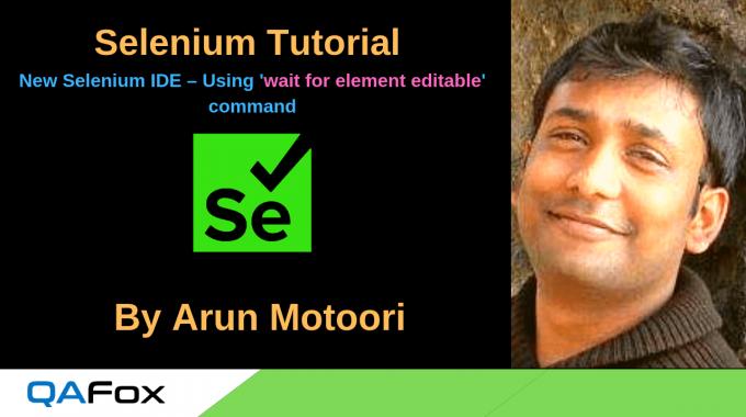 New Selenium IDE – Using 'wait for element editable' command