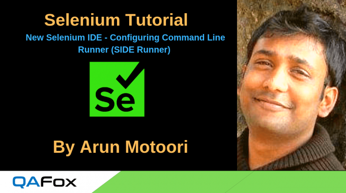 New Selenium IDE – Configuring Command Line Runner (SIDE Runner)