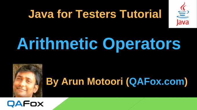 Java for Testers – Arithmetic Operators