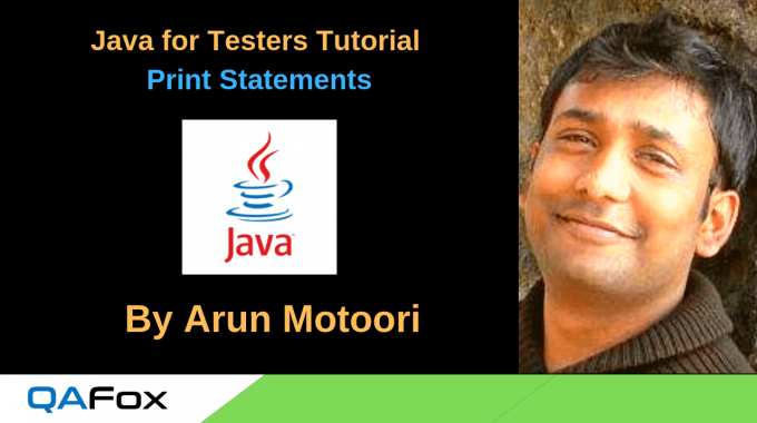 Java for Testers – Print statements