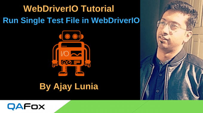 WebDriverIO – Run Single Test File