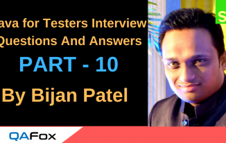 Java for Testers Interview Questions And Answers – Part 10
