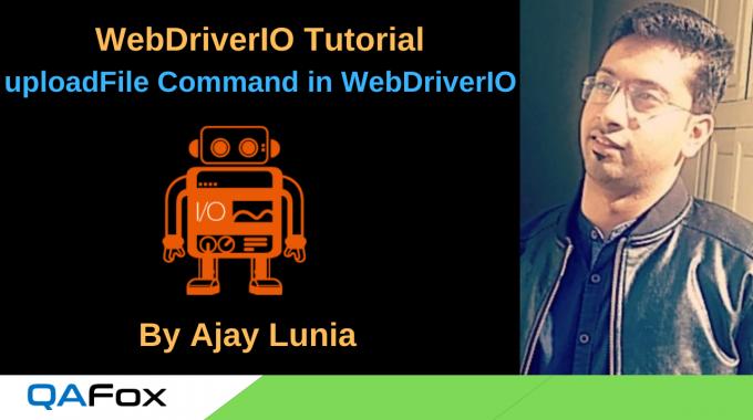 WebDriverIO – uploadFile Command